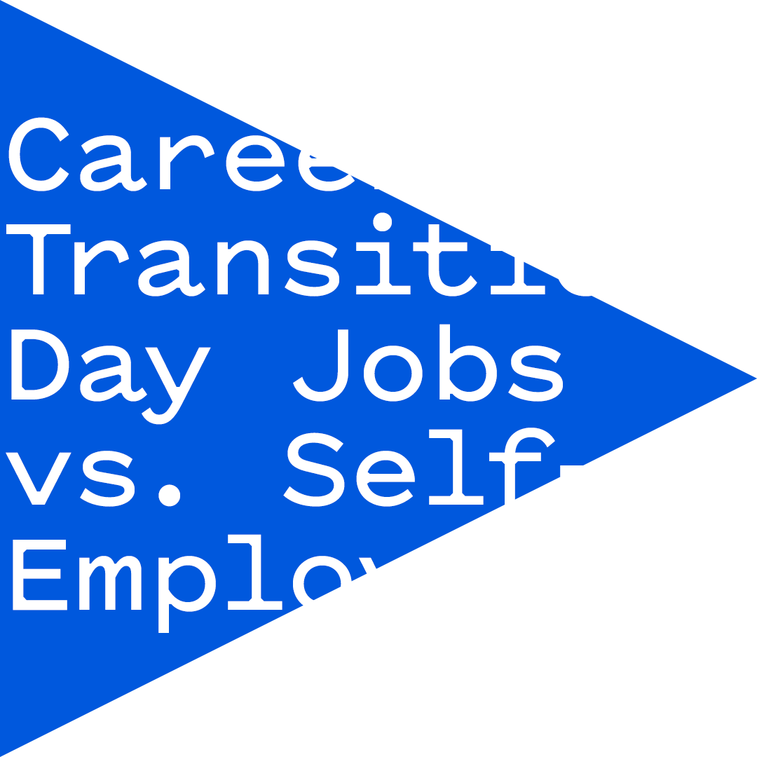 Amanda & Nicole talk career transitions: day jobs vs. self-employment